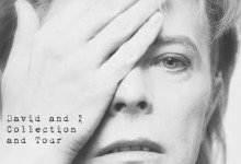 David and I: My photographic account of travelling the world with David Bowie