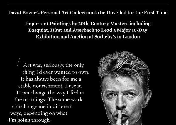 EXHIBITION/AUCTION OF BOWIE'S ART COLLECTION