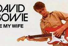 David Bowie – Be My Wife