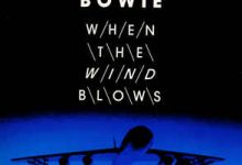 David Bowie – When The Wind Blows