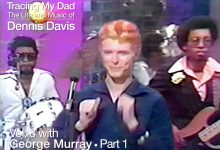 2017 Interview with David Bowie's D.A.M. Trio bassist, the long-lost, George Murray