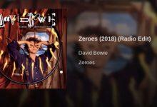 David Bowie – Zeroes (2018 version) (Radio Edit)
