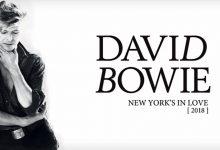 David Bowie – New York's In Love (2018)